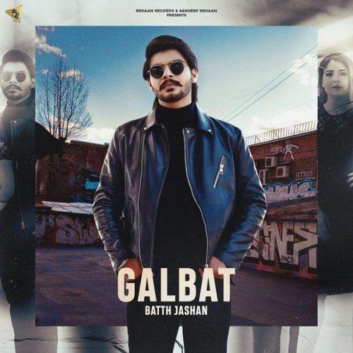 Galbat Gurlez Akhtar, Batth Jashan Mp3 Song Download