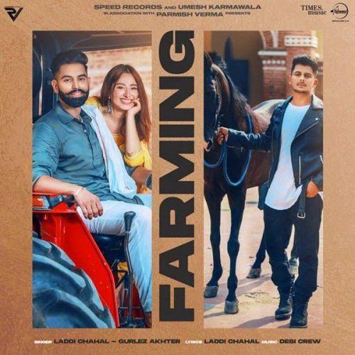Farming Gurlej Akhtar, Laddi Chahal Mp3 Song Download