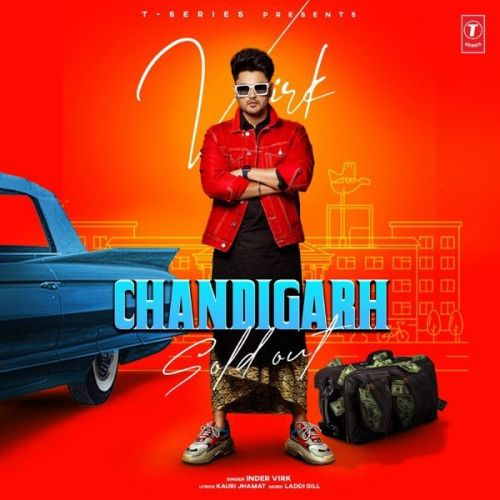 Chandigarh Sold Out Inder Virk Mp3 Song Download