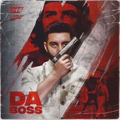 Da Boss Gurlez Akhtar, Sippy Gill Mp3 Song Download