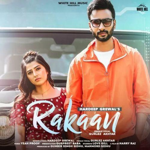 Rakaan Hardeep Grewal, Gurlej Akhtar Mp3 Song Download