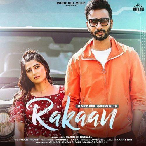 Rakaan Gurlez Akhtar, Hardeep Grewal Mp3 Song Download