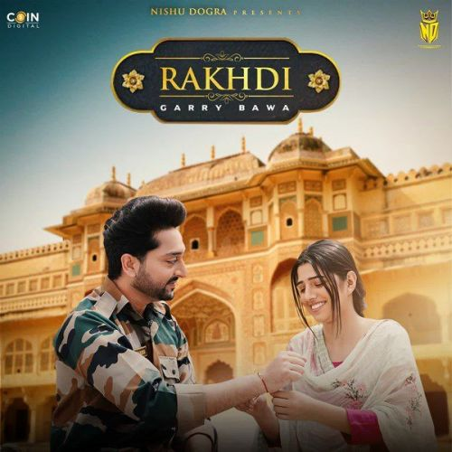 Rakhdi Garry Bawa Mp3 Song Download