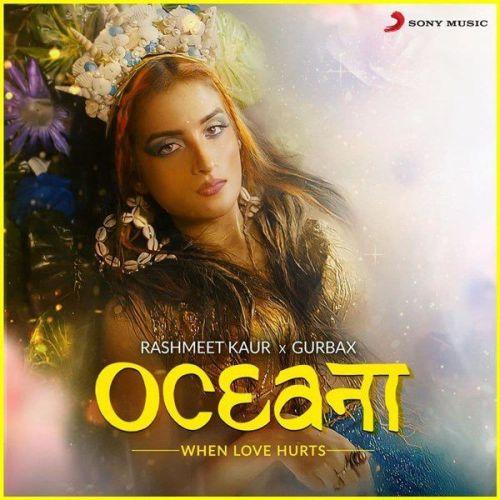 Oceana Gurbax, Rashmeet Kaur Mp3 Song Download