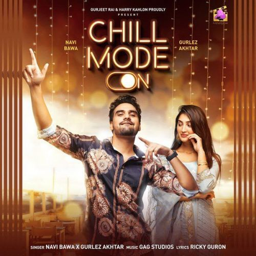 Chill Mode On Gurlez Akhtar, Navi Bawa Mp3 Song Download