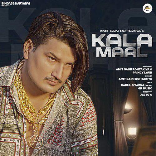 Kala Maal Amit Saini Rohtakiya Mp3 Song Download