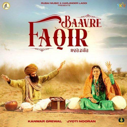 Baavre Faqir Kanwar Grewal, Jyoti Nooran Mp3 Song Download