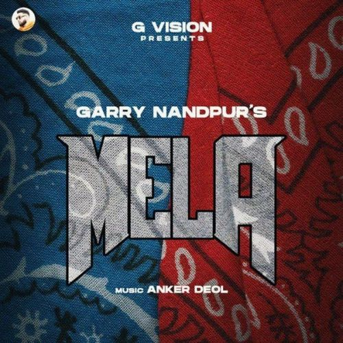 Mela Garry Nandpur Mp3 Song Download