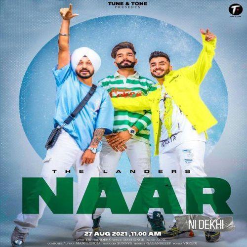 Naar Ni Dekhi The Landers Mp3 Song Download