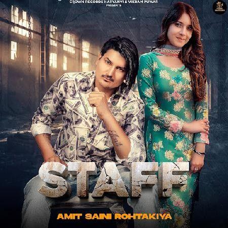Staff Amit Saini Rohtakiya Mp3 Song Download