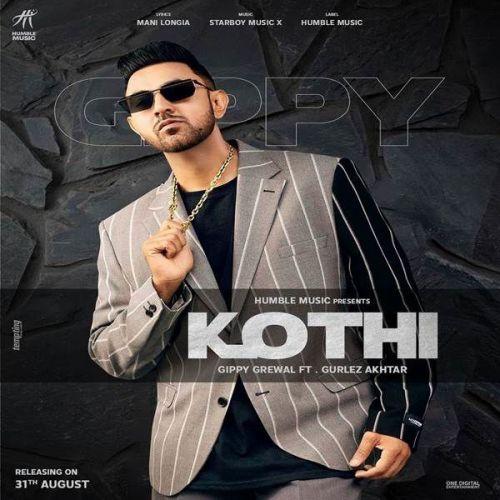 Kothi Gippy Grewal, Gurlej Akhtar Mp3 Song Download