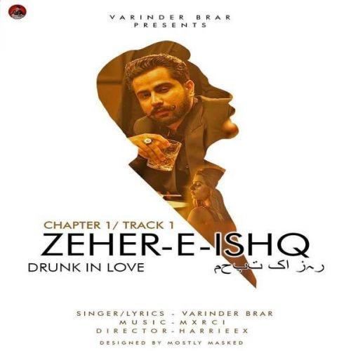 Zeher-E-Ishq (Drunk In Love) Varinder Brar Mp3 Song Download