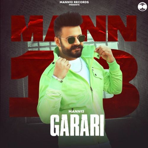 Garari Mann13 Mp3 Song Download
