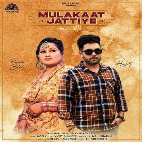 Mulakaat Jattiye Parveen Bharta, Harjot Mp3 Song Download