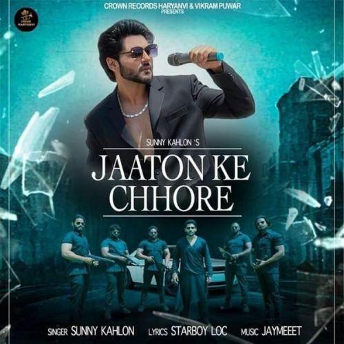Jaaton Ke Chhore Sunny Kahlon Mp3 Song Download