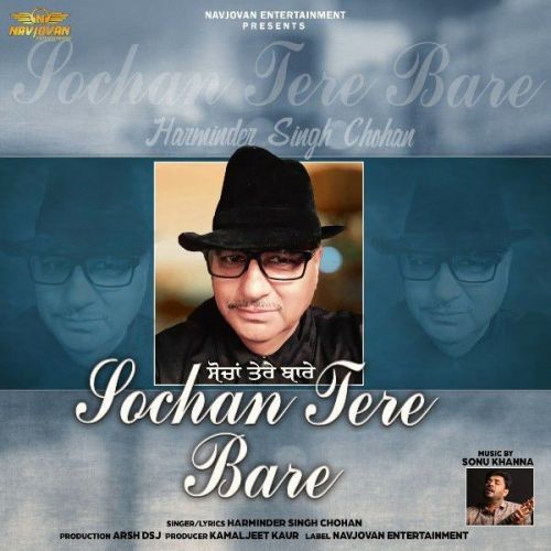 Sochan Tere Bare Harminder Singh Chohan Mp3 Song Download