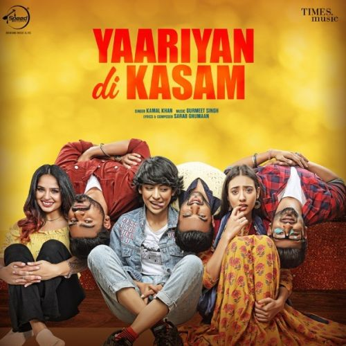 Yaariyan Di Kasam Kamal Khan Mp3 Song Download