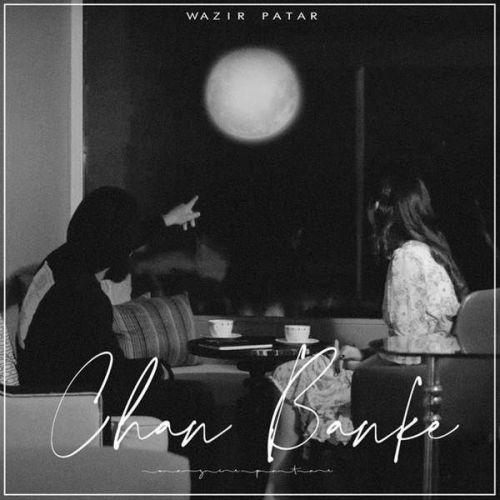 Chan Banke Wazir Patar, Miss Jasrina Mp3 Song Download