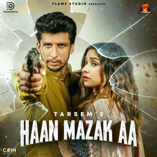 Haan Mazak Aa Jasmeen Akhtar, Tarsem Mp3 Song Download