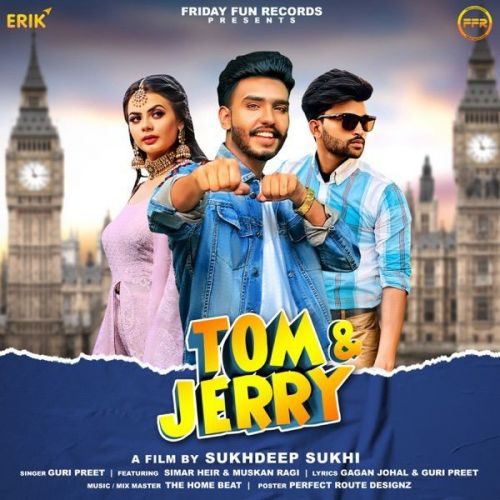Tom Jerry Guri Preet Mp3 Song Download