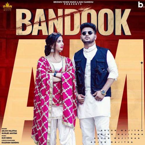 Bandook Gurlez Akhtar, Arjun Majitha Mp3 Song Download
