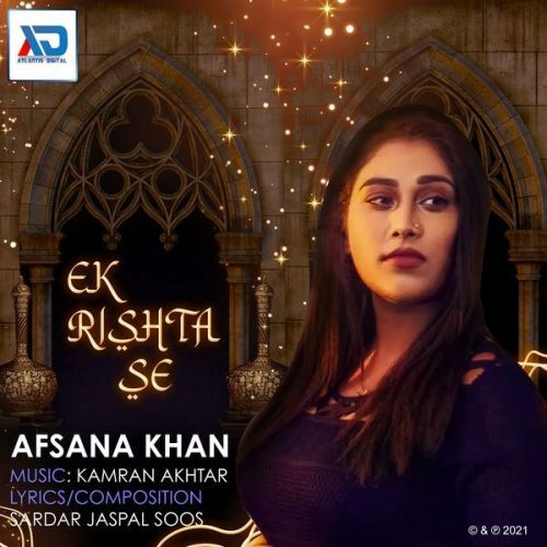 Ek Rishta Se Afsana Khan Mp3 Song Download