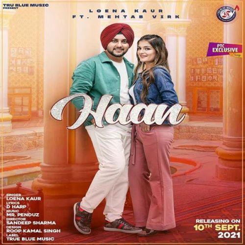 Haan Mehtab Virk, Loena Kaur Mp3 Song Download
