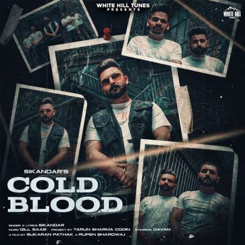 Cold Blood Sikandar Mp3 Song Download