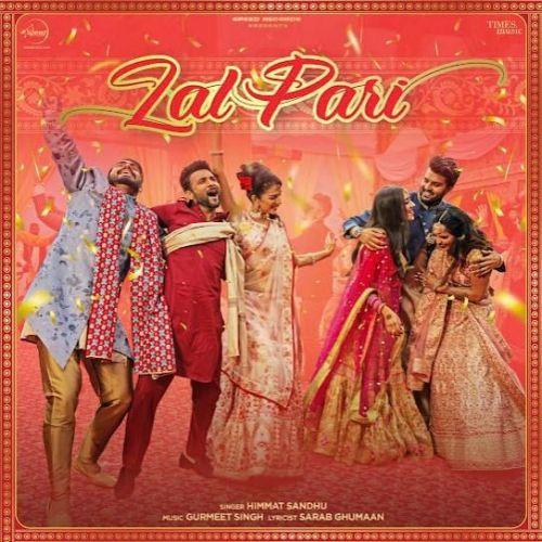 Lal Pari Himmat Sandhu Mp3 Song Download