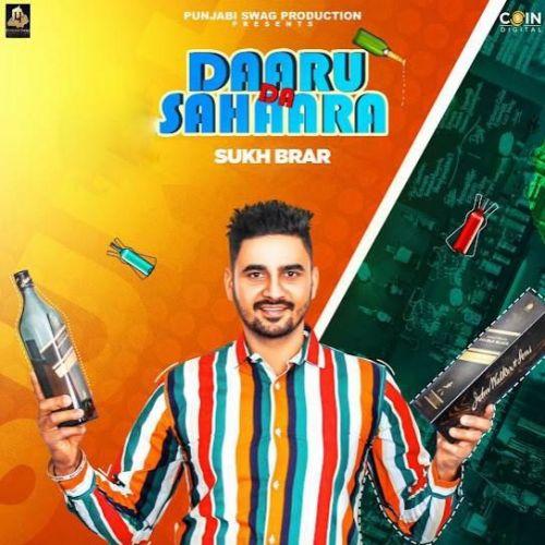 Daaru Da Sahaara Sukh Brar Mp3 Song Download