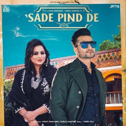 Sade Pind De Gurlez Akhtar, Vicky Dhaliwal Mp3 Song Download
