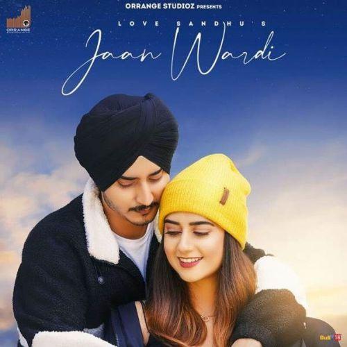 Jaan Wardi Love Sandhu Mp3 Song Download