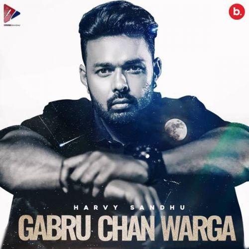 Gabru Chan Warga Harvy Sandhu Mp3 Song Download