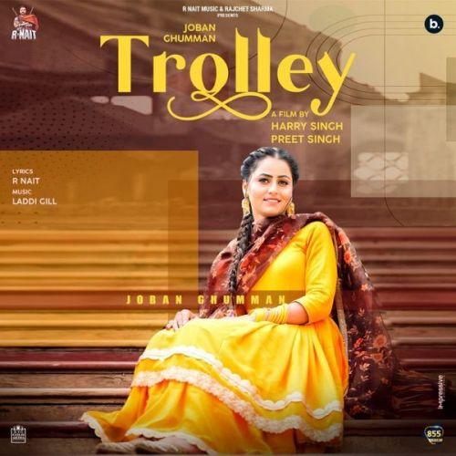 Trolley Joban Ghumman Mp3 Song Download