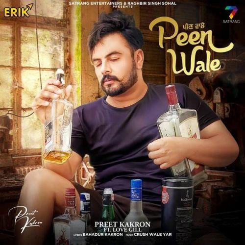 Peen Wale Love Gill, Preet Kakron Mp3 Song Download