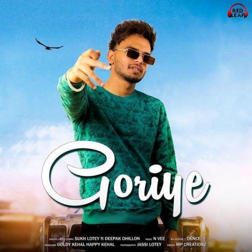 Goriye Deepak Dhillon, Sukh Lotey Mp3 Song Download