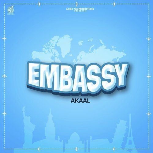 Embassy by Akaal