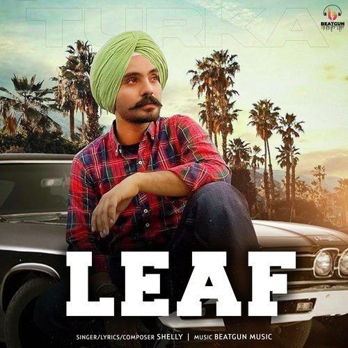 Leaf Shelly Turke Mp3 Song Download