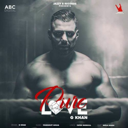 Pure Love G Khan Mp3 Song Download
