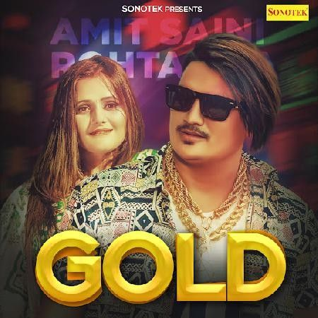 Gold Amit Saini Rohtakiya mp3 song download, Gold Amit Saini Rohtakiya full album mp3 song