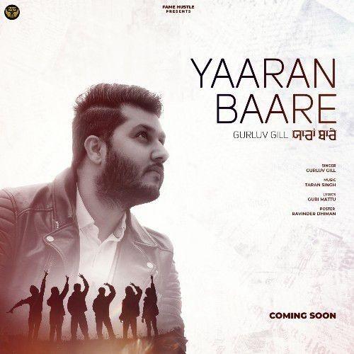 Yaaran Baare Gurluv Gill Mp3 Song Download