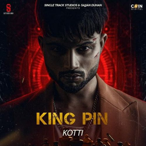 King Pin (EP) By Kotti full album mp3 free download