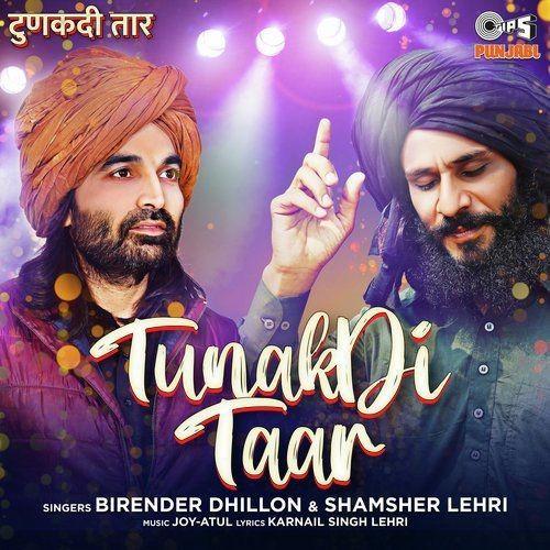 Tunakdi Taar Shamsher Lehri, Birender Dhillon Mp3 Song Download