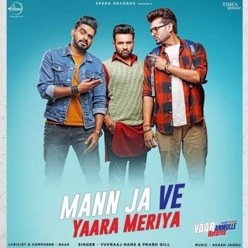 Mann Ja Ve Yaara Meriya Prabh Gill, Yuvraaj Hans Mp3 Song Download
