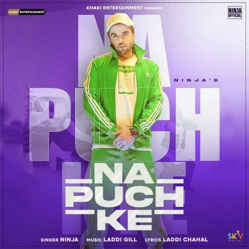 Na Puch Ke Ninja Mp3 Song Download