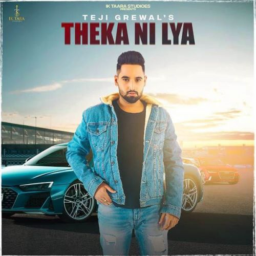 Theka Ni Lya Manpreet Kaur, Teji Grewal Mp3 Song Download