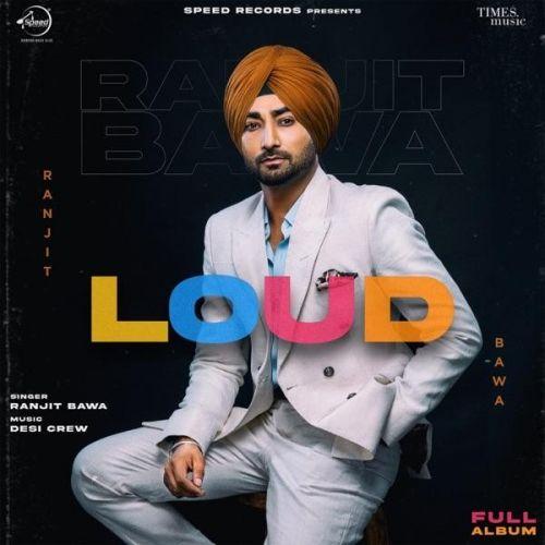 Loud By Ranjit Bawa full album mp3 free download