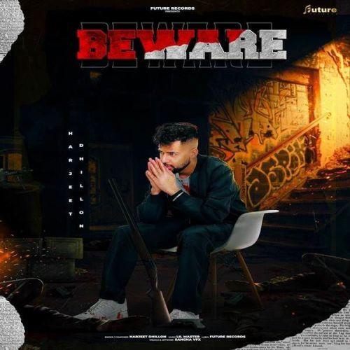 Beware Harjeet Dhillon Mp3 Song Download