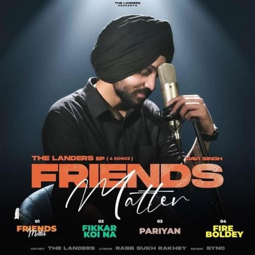 Friends Matter - EP By The Landers full album mp3 free download