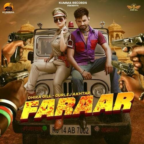 Faraar Gurlej Akhtar, Dhira Gill Mp3 Song Download
